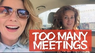 TOO MANY MEETINGS // Grace Helbig