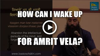 How can I wake up for Amrit Vela? - CT, USA Q&A #7