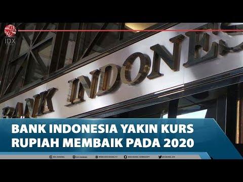 BANK INDONESIA YAKIN KURS RUPIAH MEMBAIK PADA 2020