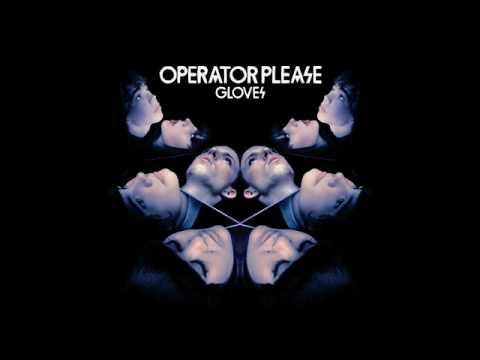 Operator Please  Volcanic