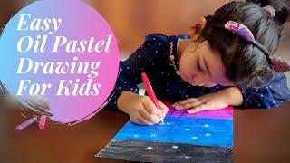 Easy Oil Pastel Drawing for Kids | Oil Pastel Art for Kids