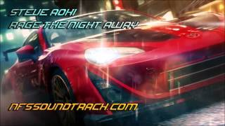 Steve Aoki - Rage The Night Away (Need For Speed No Limits S...