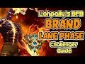 How to CARRY and CLIMB as BRAND!   CHALLENGER SUPPORT Lohpally's BFB:  A Brand Laning Phase Guide