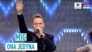 Mig - Ona Jedyna (Disco Polo Music Kobylnica 2016)