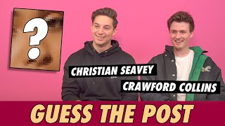 Crawford Collins & Christian Seavey - Guess The Post