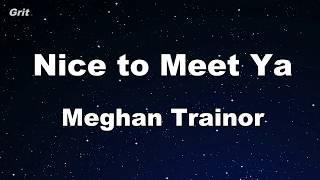 Download Karaoke♬ Nice to Meet Ya feat. Nicki Minaj - Meghan Trainor 【No Guide Melody】 Instrumental Mp3 and Videos