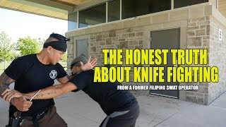 The REAL Truth Behind Knife Fighting!