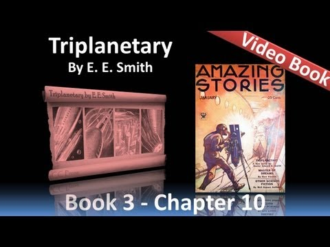 Chapter 10 - Triplanetary by E. E. Smith - Within the Red Veil