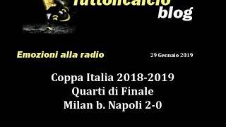TiCB Emozioni 021 Coppa Italia - Quarti di finale MILAN-NAPOLI 2-0