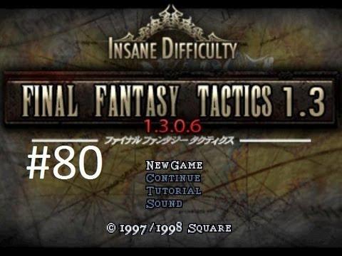 Final Fantasy Tactics 1.3 (Mod) Walkthrough (80) Cloud Strife
