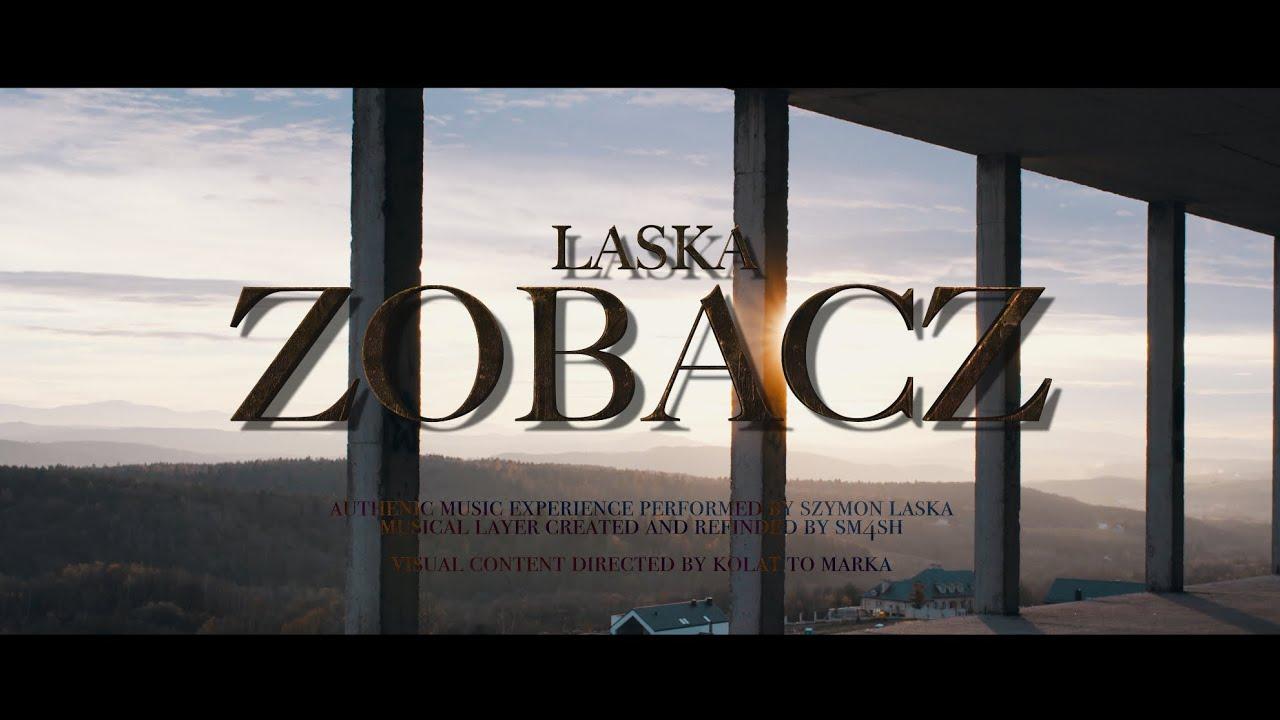 Download Laska - Zobacz (prod. SM4SH) (video by @kolattomarka)