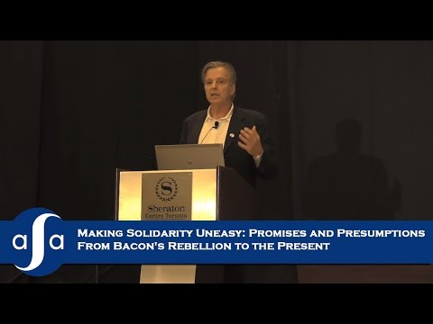 Making Solidarity Uneasy: Promises and Presumptions From Bacon's Rebellion to the Present