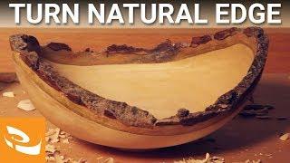 Turning a Natural Edge Bowl (Woodturning Inspiration)