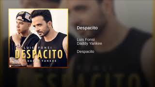 Luis Fonsi Despacito Ft Daddy Yankee 10 Hours