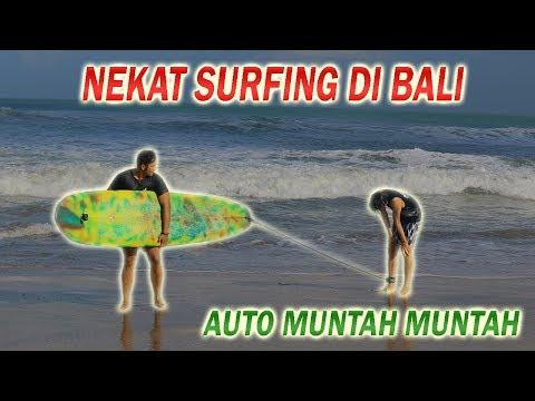NGAKAK! SURFING MENGGILA DI BALI