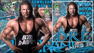 TNA: Dre (Kevin Nash) - Single + Download Link