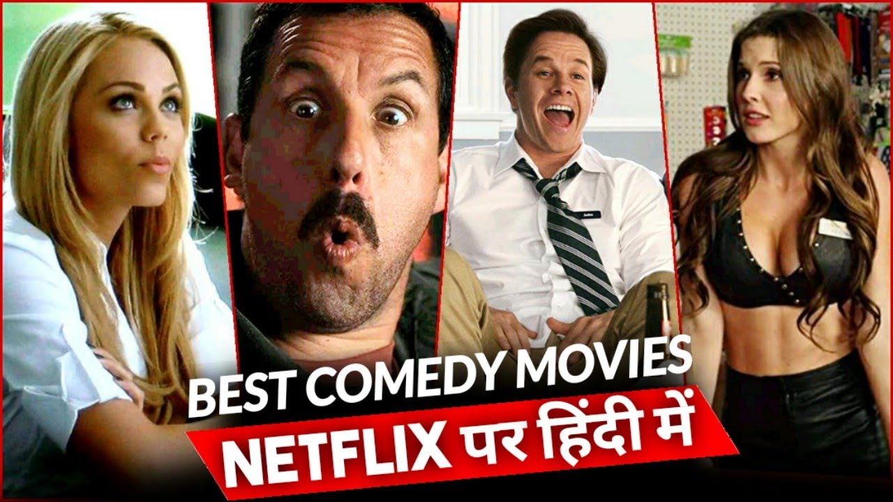 Top 10 Best Comedy Hollywood Movies Available On Netflix ...
