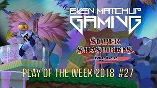 EMG SSBM Play of the Week 2018 - Episode 27 (Super Smash Bros. Melee)