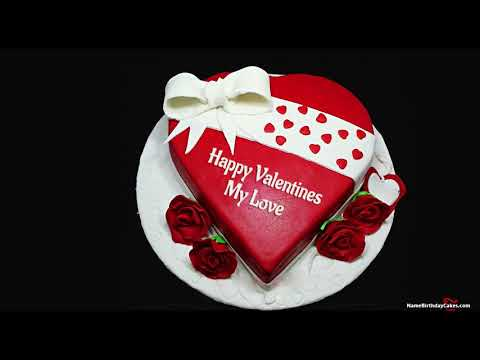 Happy Valentines Day My Love - Romantic Valentines Wishes, Card, Cakes