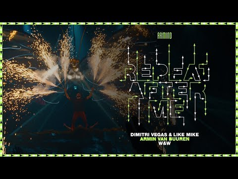 Download Dimitri Vegas & Like Mike vs. Armin van Buuren and W&W - Repeat After Me    Mp4 baru