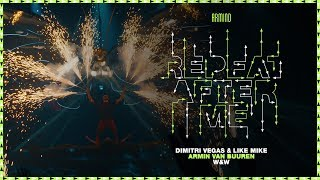 Dimitri Vegas & Like Mike vs. Armin van Buuren and W&W - Repeat After Me (Official Music Video)