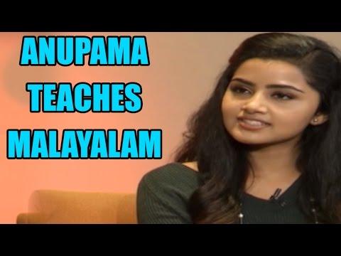 Anupama Parameswaran Teaches Malayalam to Naga Chaitanya | Premam Movie Interview