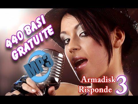 #ArmaDisk RISPONDE 3) Basi Karaoke in mp3 ! 440 basi gratuite ! :) ArmaDisk ITA