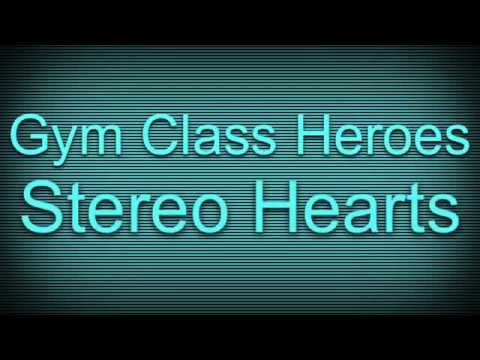 Gym Class Heroes - Stereo Hearts ( Audio )