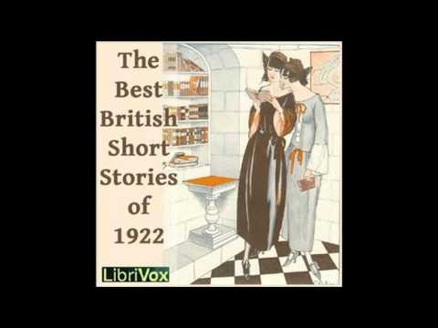 Best British Short Stories Of 1922 00~14 by Edward O'Brien and John Cournos #audiobook