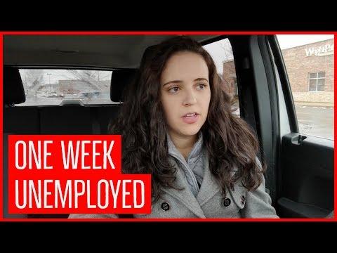 One Week Unemployed.