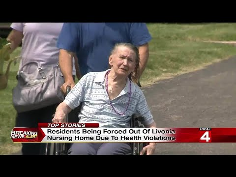 Residents Being Forced Out Of Livonia Nursing Home Due To Health Violations