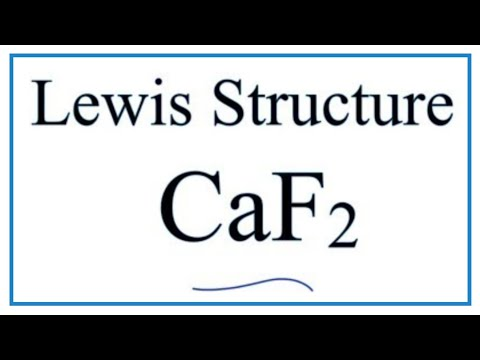 How To Draw The Lewis Dot Structure For Caf2 Calcium Fluoride