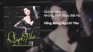 Quynh Nhu - Vang Bong Nguoi Yeu (Audio)