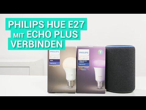 Die Philips Hue Lampen Mit Dem Echo Plus Verbinden So Geht S Youtube