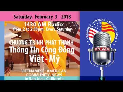Ngày 3 tháng 2-2018. Radio Thông Tin Cộng Đồng Việt-Mỹ (VAC News)