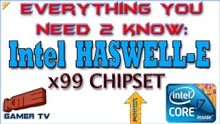 haswell e x99 chipset ddr4 ram everything you need 2 know