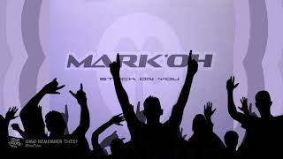 MARK OH - STUCK ON YOU (CLUB VERSION)