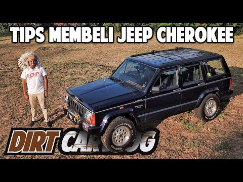 TIPS MEMBELI JEEP CHEROKEE BEKAS | DIRT CARVLOG #37