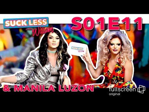 Suck Less on Fullscreen with Willam & Manila Luzon
