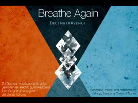 December Avenue - Breathe Again (Official Lyric Video)