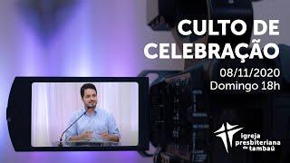 IPTambaú | Culto de Celebração (Transmissão Completa) | 08/11/2020