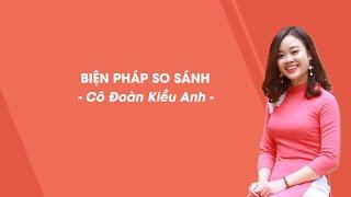 So sánh - Tiếng Việt 3 - Cô Đoàn Kiều Anh - HOCMAI
