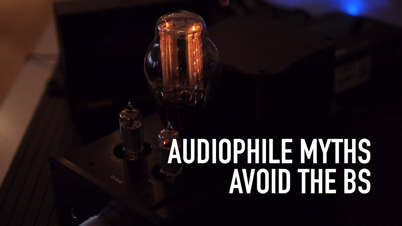 audiophile myths part 1 mp3 vs flac cables sample rates tube audiophile myths part 1 mp3 vs flac cables sample rates tube amps etc