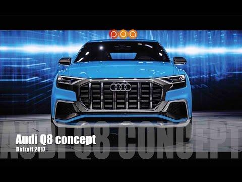 Audi Q8 Concept - Salon automobile de Detroit 2017