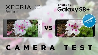 Xperia XZ Premium vs Galaxy S8 Camera Test Comparison