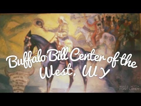 Buffalo Bill Center of the West, WY