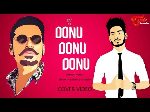 Donu Donu Cover Video by DV