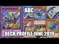 ABC DECK PROFILE (JUNE 2019) YUGIOH!