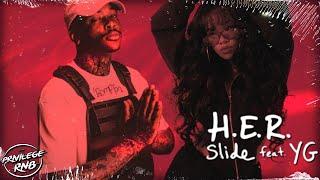 Download H.E.R. - Slide (Lyrics) ft. YG Mp3 and Videos
