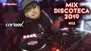 Mix DEMBOW, Electro, Hip-Hop, Reggaetón 2019 | CARLEEX | Parte #02